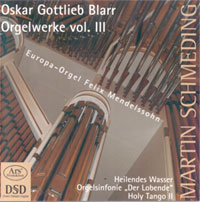 O.G.Blarr Orgelwerke vol.III